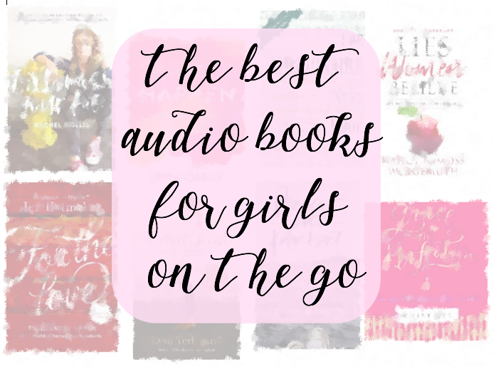The Best Audio Books for Girls On the Go