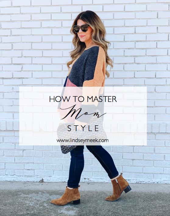 How to Master Mom Style, casual outfit, color block sweater, dark denim skinny jeans, how to style brown booties, www.lindseymeek.com
